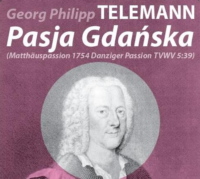 Pasja Gdańska Georga Philippa Telemanna