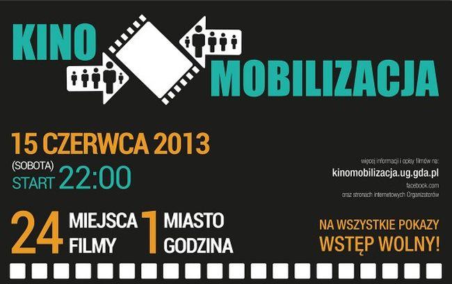 Kinomobilizacja 2013, czyli Święto Kina w Gdańsku