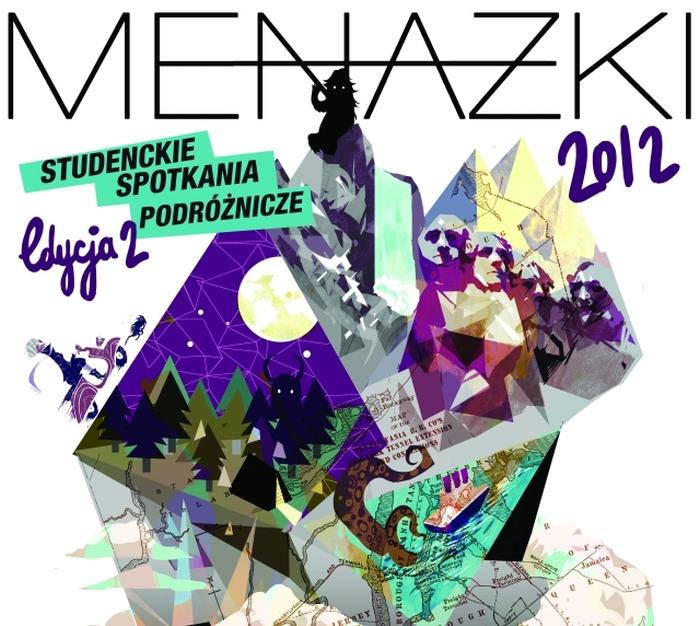 Menażki 2012 - Studenckie Spotkania Podróżnicze, II edycja