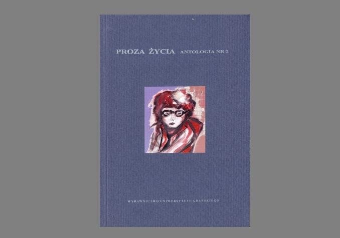 Antologia Proza Życia t.2