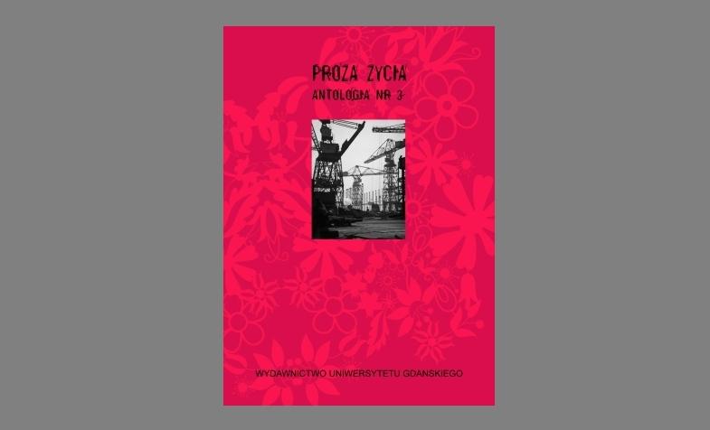 Antologia Proza Życia t.3