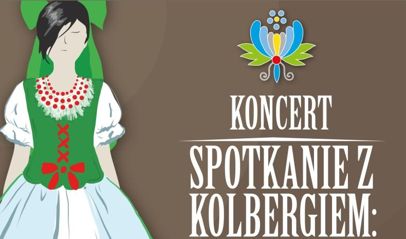 Koncert dla dzieci - Spotkanie z Kolbergiem: Kaszuby