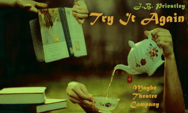 """""""Try It Again"""" J.B. Priestley - czytanie performatywne"""