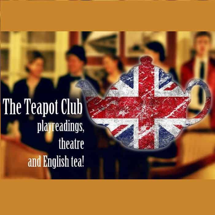The Teapot Club - join the playreadings!