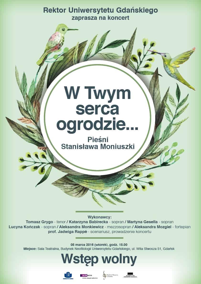"""""""W Twym serca ogrodzie... Pieśni Stanisława Moniuszki"""