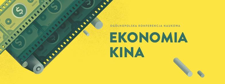 EKONOMIA KINA | ogólnopolska konferencja naukowa
