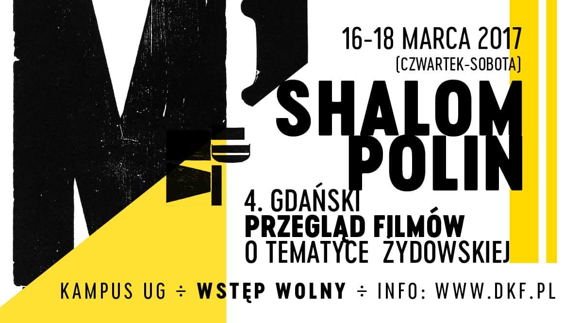 Shalom Polin 4.Gdański Przegląd Filmów o Tematyce Żydowskiej