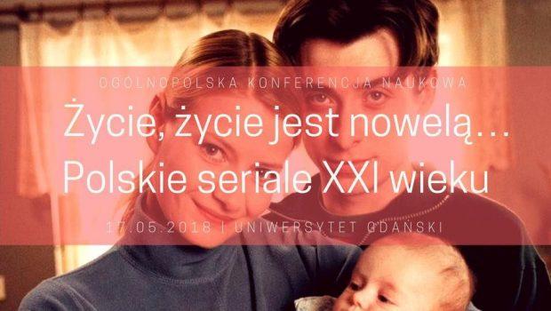 plakat: konferencja polskie seriale XXI w.