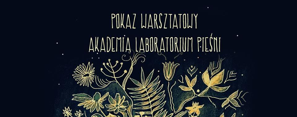Pokaz warsztatowy - Akademia Laboratorium Pieśni