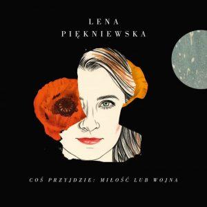 Lena Piękniewska koncert